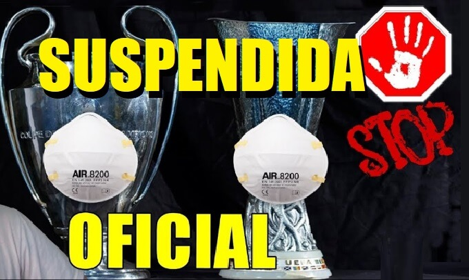 La Champions y Europa League Suspendidas