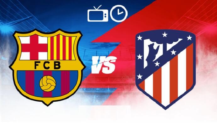 ¿Dónde Televisan el Barcelona Hoy? Barça-Atlético