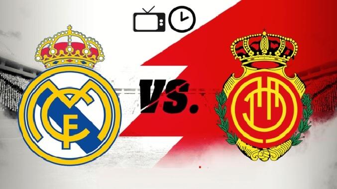 ¿Dónde Televisan el Real Madrid Hoy? Real Madrird-Mallorca