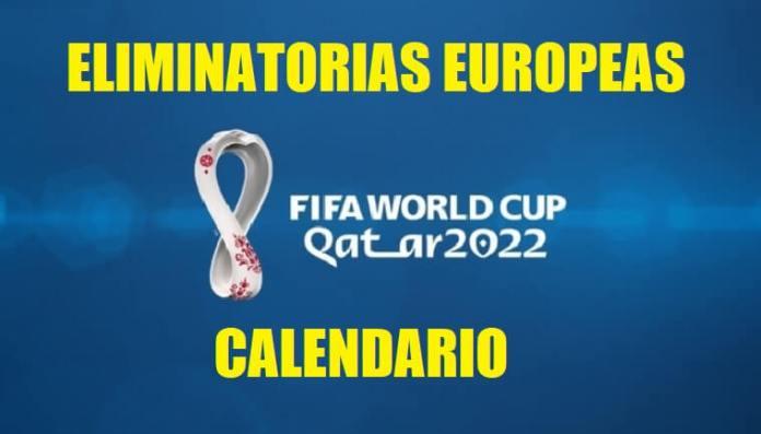 Eliminatorias Qatar 2022 Europa | Calendario-Fixture