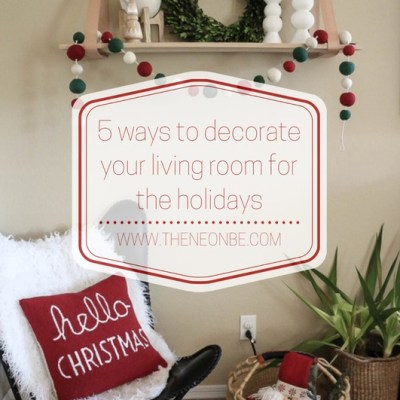 5 Ways to update your living room for the holidays