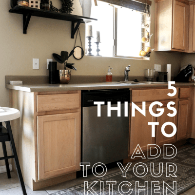5 things to add to your kitchen