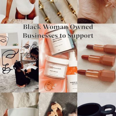 Support// Black Woman-Owned Businesses