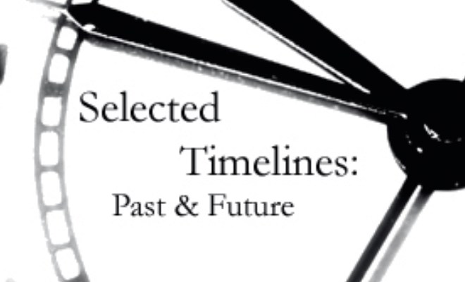Selected Timelines: Past & Future