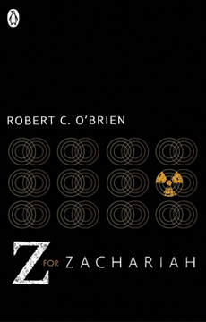 """Z For Zachariah"" by Robert C O'Brien - an intense post-apocalyptic thriller."