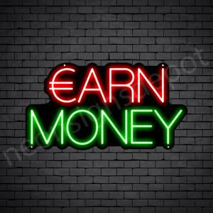 Earn Money Neon Sign - black