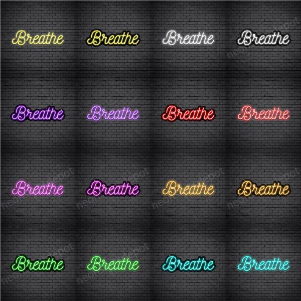 Breathe V4 Neon sign