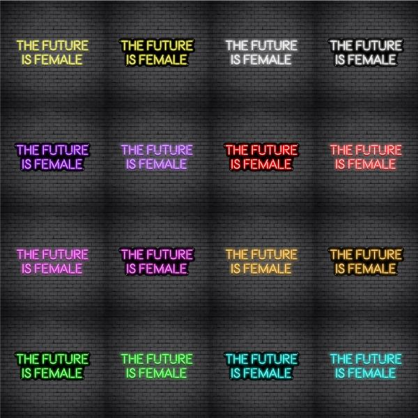 The Future Is Female V2 Neon Sign