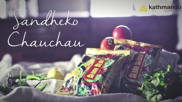 Sandheko Chau Chau – Video Recipe