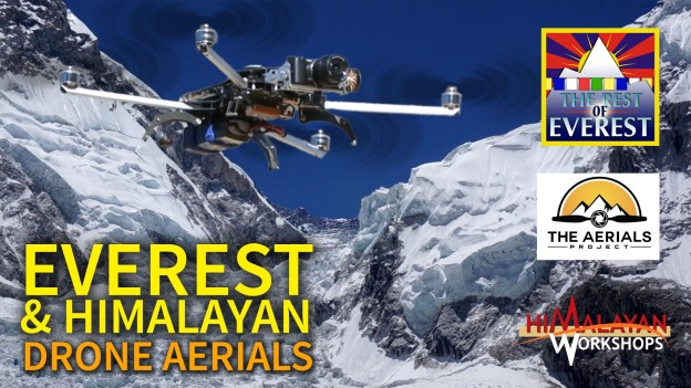 Flying A Drone At Everest – Himalayan Aerials