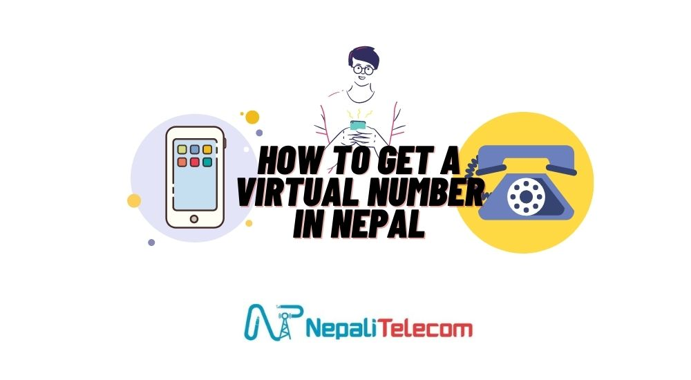 How To Get a Virtual Number in Nepal