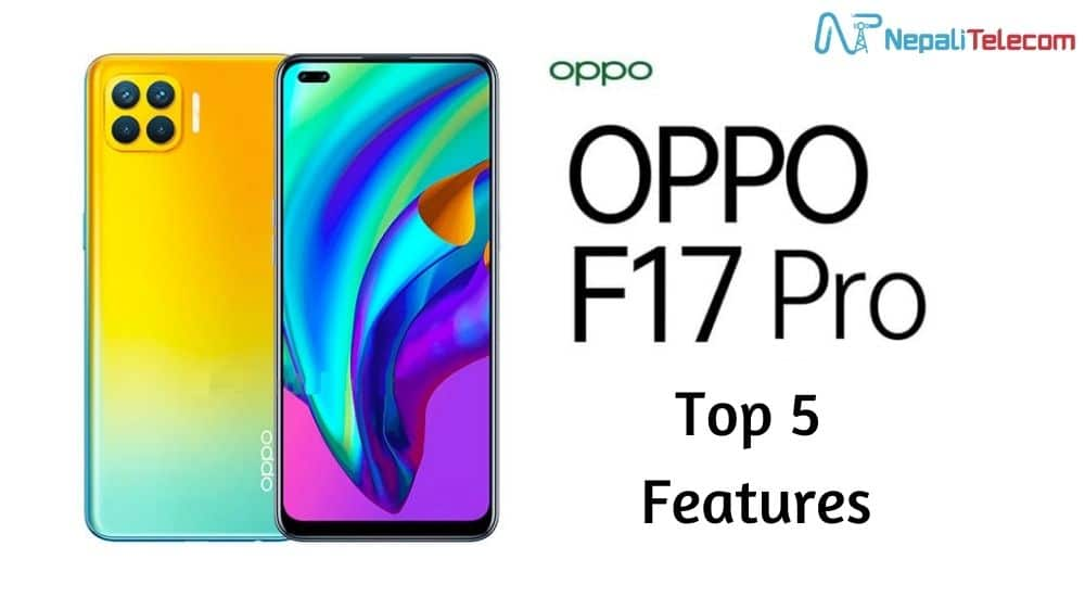 Top 5 Features of Oppo F17 Pro