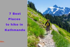 7 best places to hike in Kathmandu