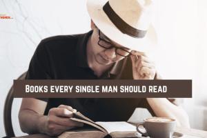 Books every single man should read