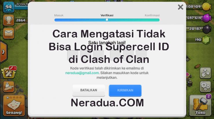 Cara Mengatasi Tidak Bisa Login Supercell ID di Clash of Clan