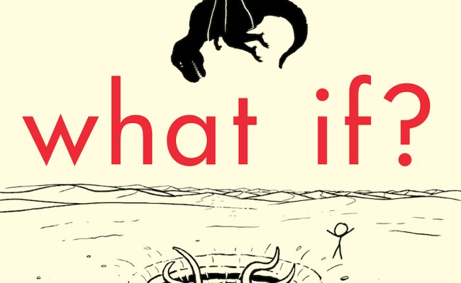 Exclusive Here S Your First Look At Xkcd S What If Nerdist