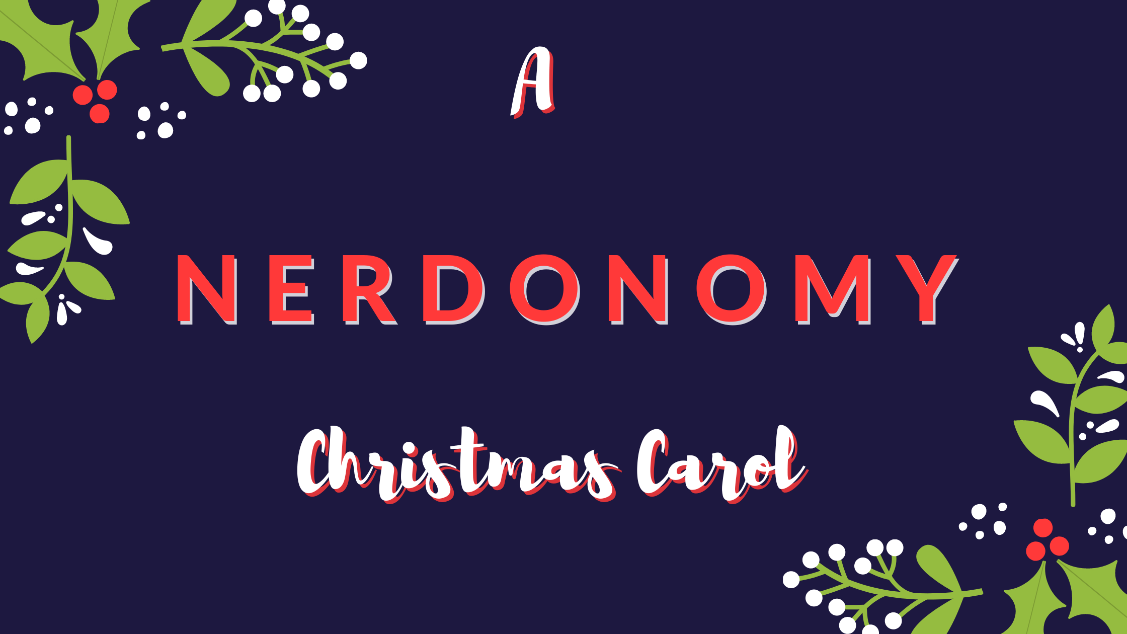 Nerdonomy Christmas Carol Cover Art
