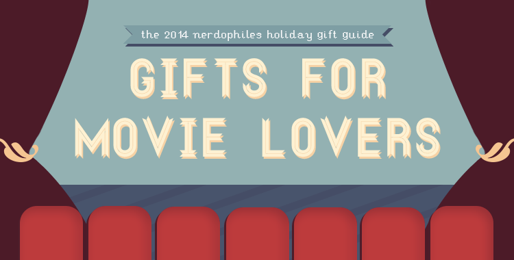Holiday Gift Guide 2014: Gifts for the Movie Buffs