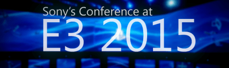 Sony E3 Conference Highlights
