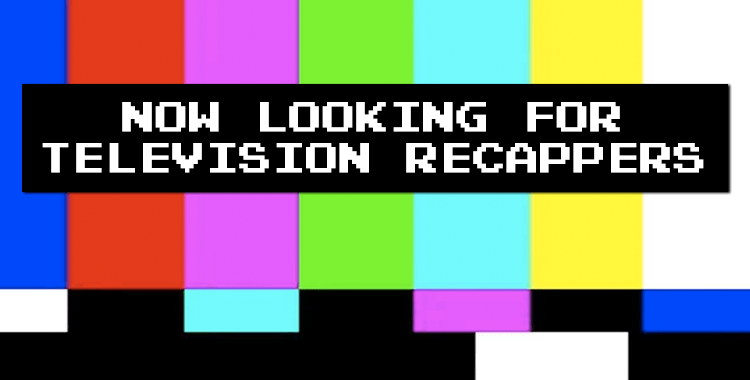 Now Hiring Television Bloggers & More!