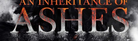 Rockstar Book Tours: 'An Inheritance of Ashes' is a Delightful Standalone Fantasy