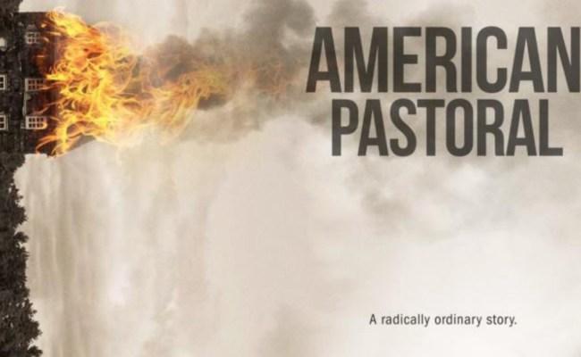 American Pastoral Is An Emotional Evisceration Nerdophiles