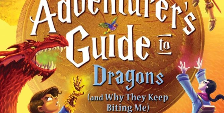 Anne and Her Friends Continue Their Adventure in 'The Adventurer's Guide to Dragons (And Why They Keep Biting Me)'