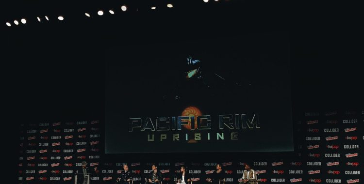 NYCC 2017: Pacific Rim Uprising is Cancelling the Apocalypse Again!
