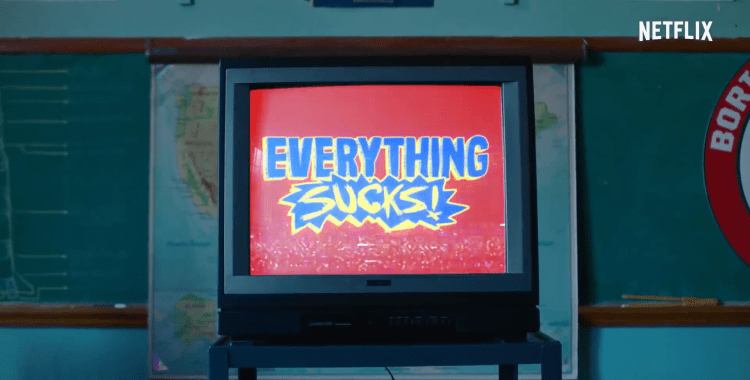Everything Sucks! is the Freaks and Geeks for a New Generation