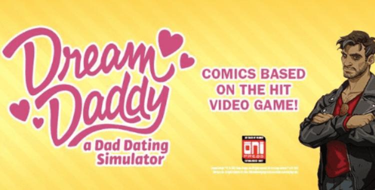 """Dreams come true in """"Dream Daddy: a Dad Dating Simulator"""" comics"""
