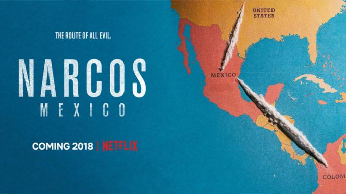 Netflix : Narcos - Mexico