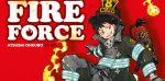 Fire Force: il creatore di Soul Eater rivela il primo trailer e alcuni poster del nuovo anime