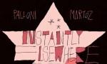 Instantly Elsewhere: quando l'immaginazione genera mostri (e mondi) - la recensione