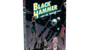 BLACK HAMMER 3 L'era del terrore - parte I