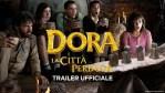 Dora e la città perduta: Ecco il trailer del film in italiano