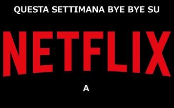 aprile settimana cancellazioni netflix rubrica film rimossi catalogo