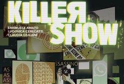 Shockdom presenta Killer Show - novità della collana SHOCK