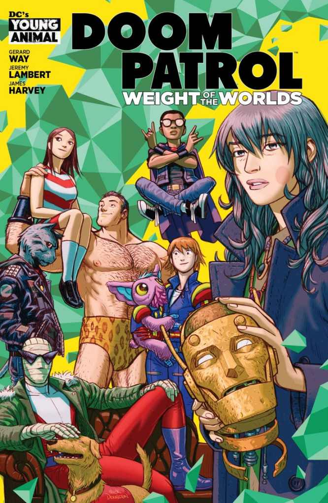 Doom Patrol: Weight of the Worlds dc comics young animal