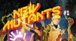 Marvel: si preannuncia un viaggio nello spazio per i Nuovi Mutanti