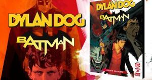 Il numero zero di DYLAN DOG/BATMAN arriva in edicola in una veste inedita