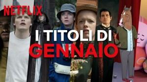 Netflix, scopriamo le novità previste a gennaio 2020
