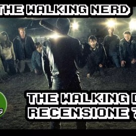 The Walking Dead 7×01 – Recensione – The walking NERD
