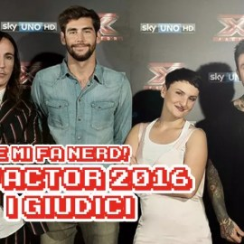 Do Re Mi Fa Nerd! – X-Factor Italia 2016 – I Giudici