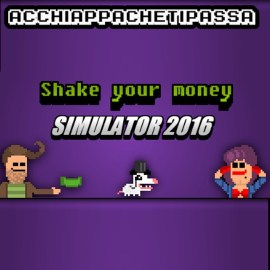 Shake Your Money Simulator 2016 – Recensione – Acchiappachetipassa 5 di 10