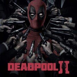 Deadpool 2 La Seconda Venuta – Ecco il red band trailer in italiano