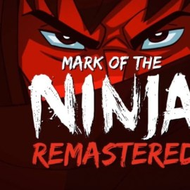 Mark of the Ninja: Remastered – Su Switch il ninja che c'è in noi!