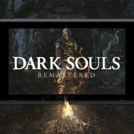 Dark Souls: Remastered – Nuovo trailer per l'edizione Nintendo Switch