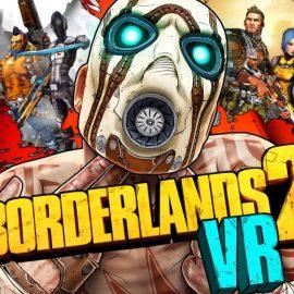 Borderlands2VR–DisponibileperPlayStation 4 VR!