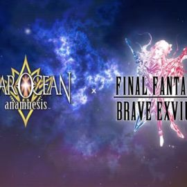 Star Ocean: Anamnesis – Ha inizio l'evento in collaborazione con Final Fantasy Brave Exvius