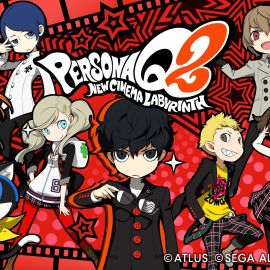 Persona Q2: New Cinema Labyrinth – Nuovo Story Trailer disponibile!
